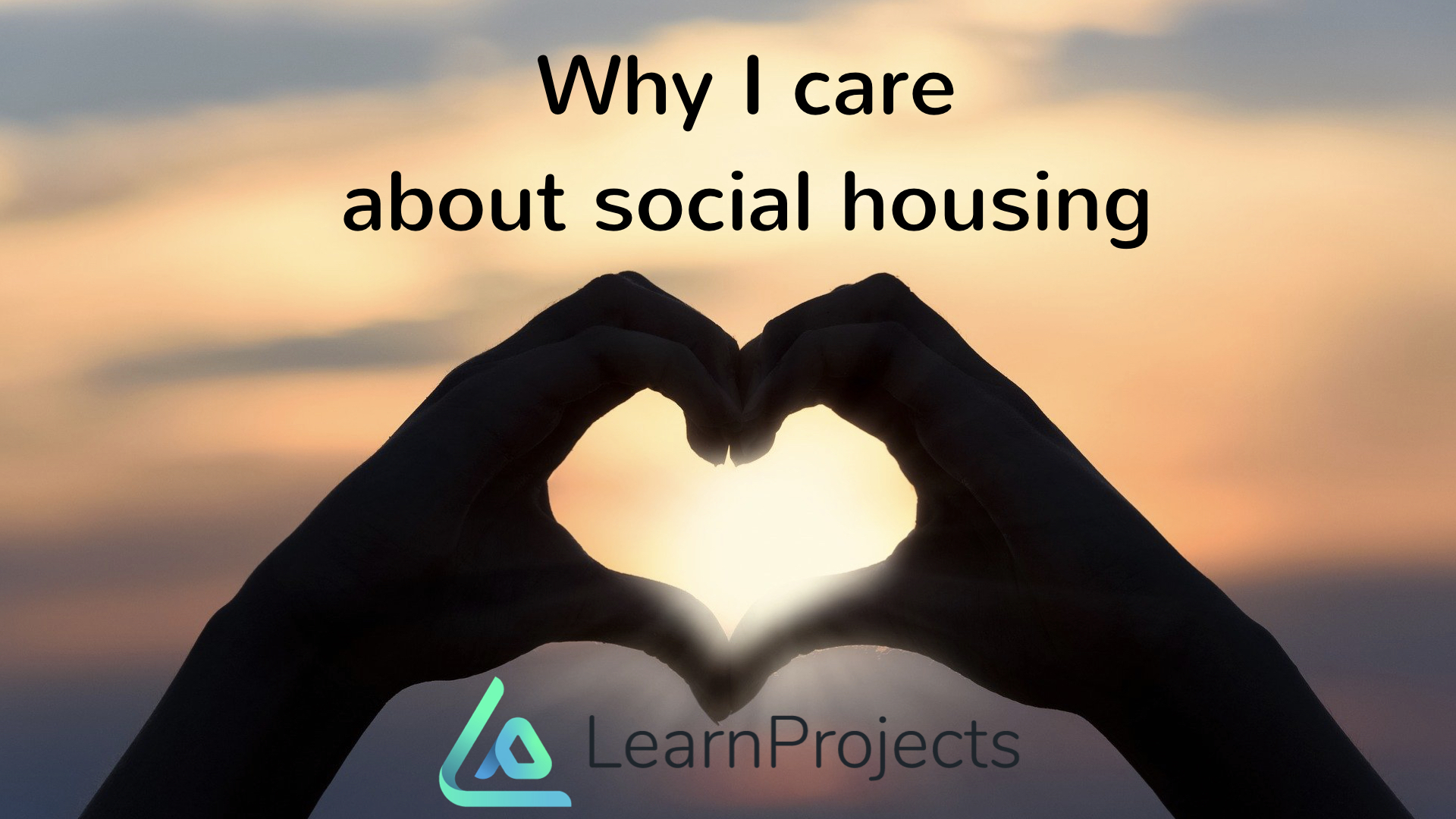 Why I care about social housing